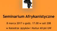 Katedra Języków i Kultur Afryki UW i Polskie Towarzystwo Afrykanistyczne zapraszają na Seminarium Afrykanistyczne 8 marca 2017 o godz. 17.00 w sali 208 w Katedrze Języków i Kultur Afryki UW […]