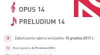 Narodowe Centrum Nauki ogłosiło czternastą edycję konkursów OPUS i PRELUDIUM . Wnioski należy składać za pośrednictwem systemu ZSUN/OSF (https://osf.opi.org.pl) do 15 grudnia 2017 r. OPUS – konkurs na projekty badawcze, […]
