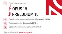Wnioski można składać wyłącznie w formie elektronicznej do 15 czerwca 2018 r. Formularze w systemie ZSUN/OSF będą dostępne w późniejszym terminie. Narodowe Centrum Nauki ogłasza konkursy OPUS 15 i PRELUDIUM […]